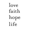 Decor Element - Love,Faith,Hope, Life