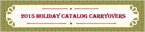 2015 Holiday Catalog Carryovers2