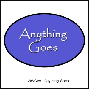 Watercooler Wednesday Challenge - WWC65- Anything Goes
