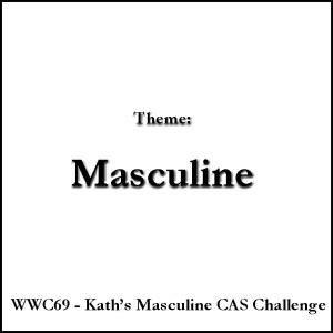 WWC69 - Kath's Masculine CAS Challenge