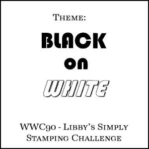 wwc90-libbys-simply-stamping-challenge - Black on White